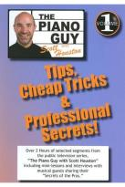 Piano Guy with Scott Houston: Tips, Cheap Tricks & Professional Secrets!, Vol. 1