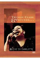 Twinkie Clark & Friends - Live in Charlotte
