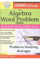 Algebra Word Problem Tutor: Problems Involving Averages