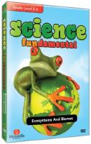 Science Fundamental: Ecosystems and Biomes