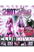 Club Divas: 2 Hot 2 Dance Mix