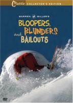 Bloopers, Blunders and Bailouts
