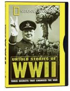 National Geographic Video - Untold Stories of WWII