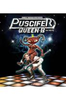 Queen B - Puscifer