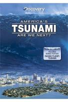 Discovery Channel - America's Tsunami: Are We Next?