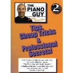 Piano Guy with Scott Houston: Tips, Cheap Tricks & Professional Secrets!, Vol. 2