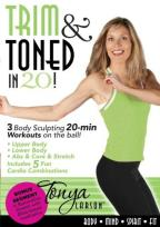 Tonya Larson: Trim & Toned in 20!