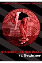 Old School Hip Hop Dance, Vol. 1: Beginner