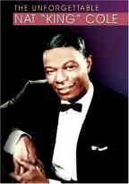 "Unforgettable Nat ""King"" Cole"