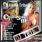 DJ Lady Tribe - Cholo Super Mix: CD/DVD