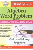 Algebra Word Problem Tutor: Coin and Money Problems