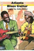 John Miller: Atlanta Blues Guitars
