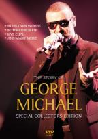 George Michael: The Story of George Michael