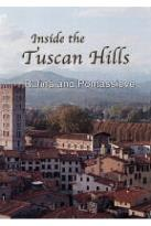 Inside The Tuscan Hills: Rufina And Pontassieve