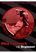 BBoy Footwork, Vol. 1: Beginner