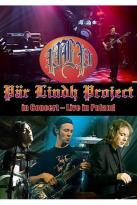 Par Lindh Project - In Concert: Live in Poland