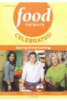 Food Network: Celebrates! Spring Entertaining