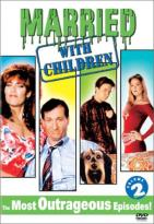 Married...With Children: The Most Outrageous Episodes - Volume #2