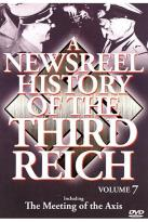 Newsreel History Of The Third Reich - Volume 7