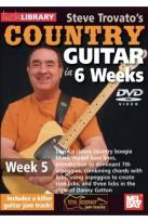 Lick Library: Steve Trovato's Country Guitar in 6 Weeks - Week 5
