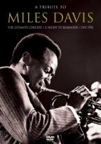 Tribute to Miles Davis: The Ultimate Concert - A Night to Remember