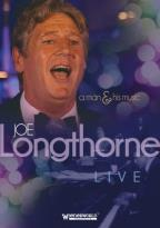 Joe Longthorne: Live - A Man and His Music