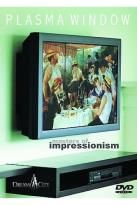 Plasma Window: Art Plasma Vol 2 - Masters Of Impressionism