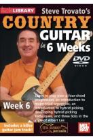 Lick Library: Steve Trovato's Country Guitar in 6 Weeks - Week 6