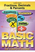 Basic Math - The Complete Course - Lesson 12: Fractions, Decimals, and Percents