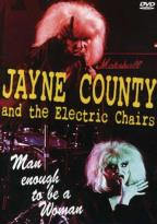 Jayne County & The Electric Chairs - Man Enough to be a Woman
