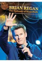 Brian Regan - The Epitome of Hyberbole