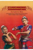 Bharatanatyam: Surrealistic Bliss