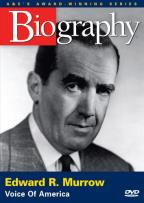 Biography - Edward R. Murrow