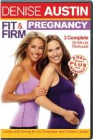 Denise Austin - Fit and Firm Pregnancy