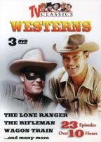 TV Classic Westerns, Vol. 1 - 3: The Lone Ranger/The Rifleman/Wagon Train...and Many More