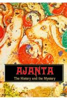 Ajanta: The History and the Mystery