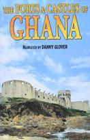 Forts and Castles of Ghana