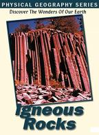 Physical Geography Series - Igneous Rocks