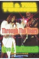 Ike & Tina Turner - Through the Years: Live & In Concert
