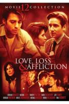 Love, Loss & Affliction: 12 Movie Collection