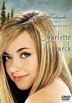Charlotte Church - Prelude...The Best of Charlotte Church