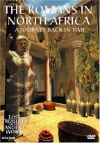 Lost Treasures of the Ancient World: The Romans in North Africa
