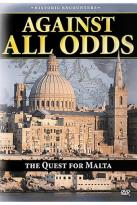 Historic Encounters - Quest For Malta