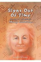 Signs Out of Time: The Story of Archaeologist Marija Gimbutas
