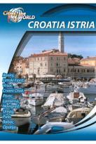 Cities of the World: Istria Croatia