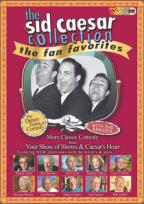 Sid Caesar Collection - Fan Favorites: The Dream Team Of Comedy