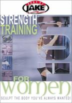 Body By Jake: Strength Training 101 For Women