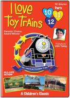 I Love Toy Trains - Parts 10, 11, & 12