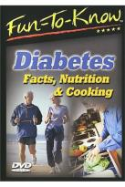 Fun-to-Know - Diabetes: Facts, Nutrition and Cooking