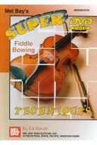Ed Marsh: Super Fiddle Bowing Techniques